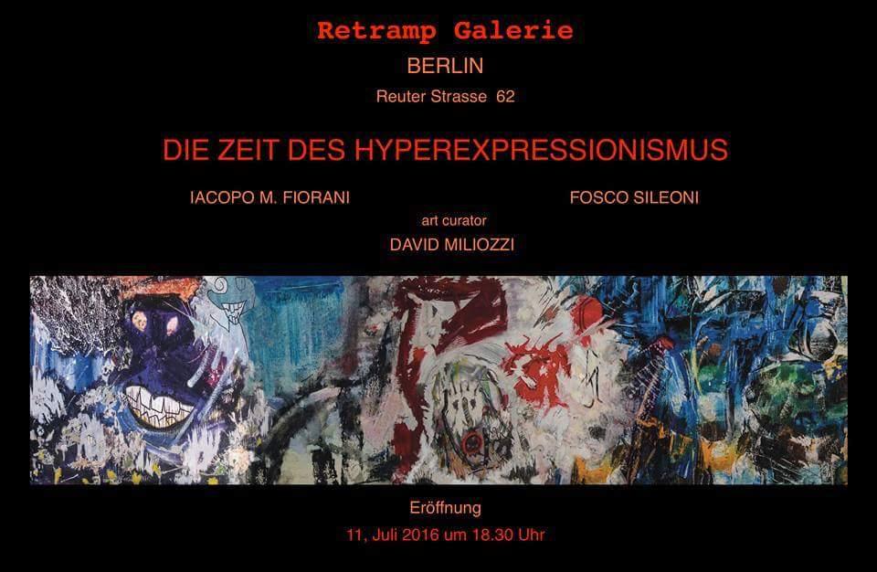 Die Zeit Des Hyperexpressionismus - Retramp Galerie - Berlin